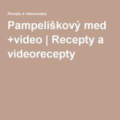 Pampeliškový med +video | Recepty a videorecepty