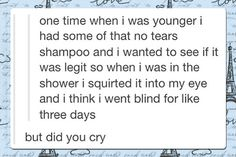 But Did You Cry?