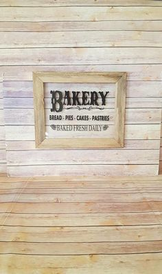 Farmhouse Sign | Wood Framed Bakery Sign| Farmhouse Kitchen Decor | Country Kitchen | Farmhouse Kitchen Sign | Gallery Wall by CraftyMcDaniel on Etsy https://www.etsy.com/listing/552020250/farmhouse-sign-wood-framed-bakery-sign
