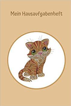 Mein Hausaufgabenheft: Kätzchen: Ein Hausaufgabenheft ist eine der wichtigsten Schulausrüstungen. Kovacs