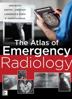 Download the Book: Atlas of Emergency Radiology PDF For Free, Preface: Diagnostic images provide crucial information for the emergent care of ....