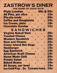 *1950's menu~and mom and dad could not afford for us to eat out but just once or twice a year!!