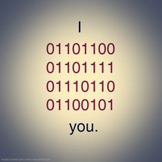 I love you in Helvetica binary code Computer Humor, Computer Coding, Computer Science, Le Morse, Programming Humor, Python Programming, Nerd Humor, Diy Gifts For Boyfriend, Typography Poster