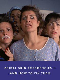 How to fix your WORST pre-wedding skin emergencies