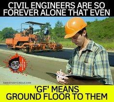 Poor civil engineers!