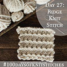 100 days of knit stitches // Ridge Knit Stitch