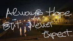 Never Expect, Neon Signs