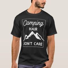 Camping Hair Don't Care T-Shirt hiking places, beginner hiking, hiking illinois Hiking Places, Hiking Trails, Hiking Quotes, Travel Quotes, Beach Travel, Beach Trip, Camping Hair, Hiking Food, Hiking Gifts