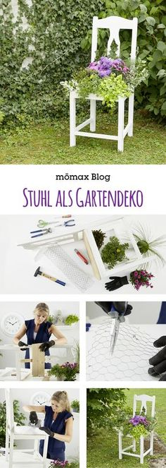Wie man aus einem alten Stuhl eine tolle Gartendeko macht, zeigen wir wir am mömax Blog! DIY, upcycling Idee!