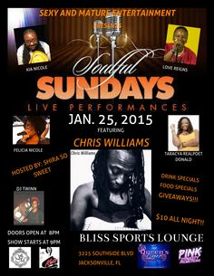 Soulful Sundays featured Chris Williams...@BlissSportsLounge