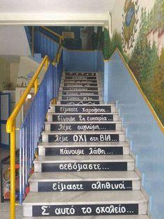 Η σκάλα με το ομορφότερο μήνυμα από δημοτικό σχολείο του Κιλκίς κάνει το γύρο του διαδικτύου Class Management, Greek Quotes, School Projects, Best Quotes, Back To School, Diy And Crafts, Street Art, Stairs, Classroom