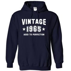 VINTAGE 1965 Aged To Perfection Birthday - #cool shirt #lace sweatshirt. OBTAIN => https://www.sunfrog.com/Birth-Years/VINTAGE-1965-Aged-To-Perfection-Birthday-NavyBlue-4566610-Hoodie.html?68278