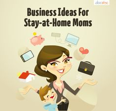 business ideas for stay at home moms and dads