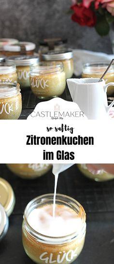 Super saftiger Zitronenkuchen im Glas - Das Rezept für haltbaren kuchen im Glas gibt es auf Castlemaker.de Cereal, Super, Breakfast, Drinks, Food, Photography, Sheet Cakes, Marble Cake, Quick Cake