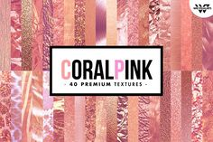 40 Premium CORAL PINK Textures by tes on @creativemarket