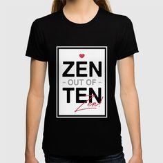 Zen out of Ten T-shirt
