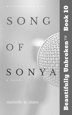 Book 10 -Song of Sonya - Beautifully Unbroken™ YA Series
