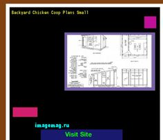 Backyard Chicken Coop Plans Small 093129 - The Best Image Search