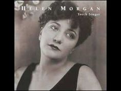 This is the song Corey listened to *that* Valentine's Day night - HELEN MORGAN SINGS BILL