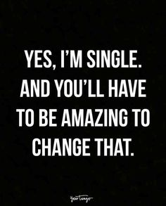 12 Sassy Quotes For When You're Single AF — But Loving It