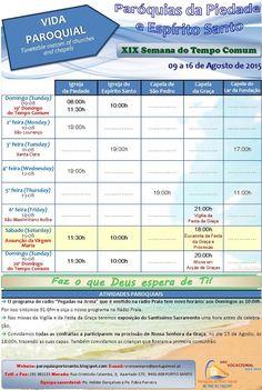 PARÓQUIAS DO PORTO SANTO: Horário das Paróquias de 02 a 09 de Agosto de 2015...