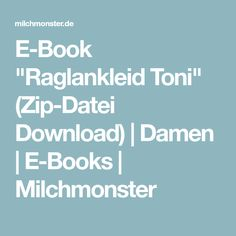 "E-Book ""Raglankleid Toni"" (Zip-Datei Download) 