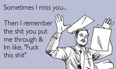 HA     sometimes... i feel like this