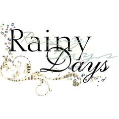 mzimm_rainy_day_wordart_10_without_shadow.png ❤ liked on Polyvore featuring text, words, quotes, rain, backgrounds, filler, phrase and saying