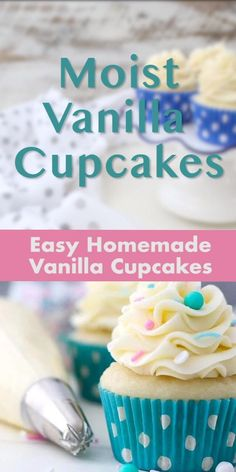 Moist Cupcake Recipes, White Cupcake Recipes, Homemade Vanilla Cupcakes, Homemade Cupcake Recipes, Moist Vanilla Cupcakes, Cupcake Recipes For Kids, Vanilla Buttercream, Yummy Cupcakes, Frosting Recipes
