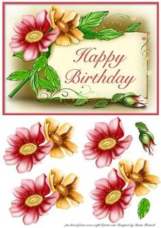 Happy Birthday With Flowers on Craftsuprint designed by Diane Hannah - Happy Birthday With Flowers, includes decoupage layers. - Now available for download!