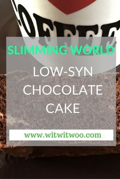 SLIMMING WORLD CHOCOLATE CAKE