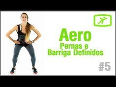 Aula de GInástica Aeróbica #5 - Pernas e Barriga Definidos!