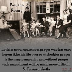 Teresa of Avila : Prayer - this is how the average living room looked in the USA early and we had also a cottage in Farmington/Milton, NH Mother Teresa, Mother Mary, St Theresa Of Avila, St Edith Stein, St Therese Of Lisieux, Praying The Rosary, Easter 2018, Saint Quotes, Divine Mercy