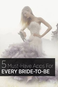Planning a wedding? These are the apps every bride-to-be needs: