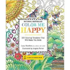 Color Me Happy Adult Coloring Book 100 Templates That Will Make You Smile