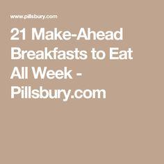 21 Make-Ahead Breakfasts to Eat All Week - Pillsbury.com