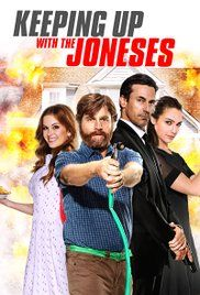 Keeping Up with the Joneses (2016) (5/10) An ok comedy, Zach, Isla, Jon and Gal were all great and the premises was good but it just seemed to be missing something (not sure what). Sure i laughed in some places but in others it was very boring. Probably not one i\'d stick on again.