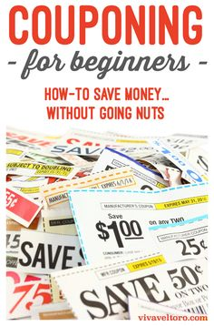 Couponing for beginners - how to save money using coupons without going nuts.