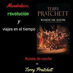 La Revolución en el Mundodisco y los viajes en el tiempo: Ronda de noche, de Terry Pratchett (reseña)
