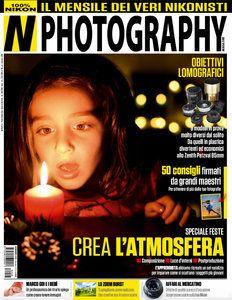 NPhotography N.45 - Dicembre 2015 Italian | PDF | 100 Pages | 56 MB Download Links http://depositfiles.com/files/17henqwf2 http://www.easybytez.com/ig64nxs