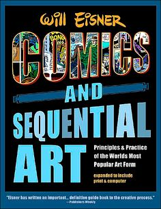 Comics And Sequential Art by Will Eisner