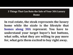 3 Things That Can Ruin the Sale of Your 30A Luxury Home - http://www.30ALuxuryHomes.com - These are some of the challenges that 30A luxury home sellers encounter, and there are ways to avoid these hurdles. These amazing tips will help you! Call me, Debbie James at 850-450-2000. Let me provide you with all the information and tools you need to make your dream 30A luxury home a reality.