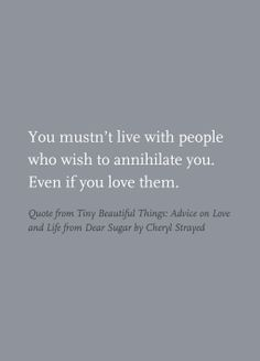 Quote from Tiny Beautiful Things: Advice on Love and Life from Dear Sugar by Cheryl Strayed
