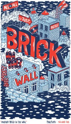 """Nicolas Tual X Pink Floyd  """"All in all it's just another brick in the wall"""""""