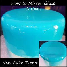 How To Mirror Glaze a Cake