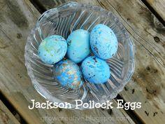 Grow Creative: Jackson Pollock Eggs Tutorial