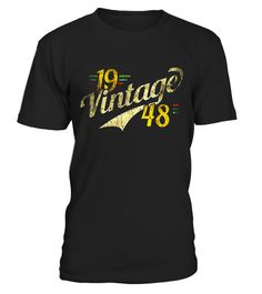 """# 1948 Vintage Distressed Classic 69 th Birthday Apparel .  Special Offer, not available in shops      Comes in a variety of styles and colours      Buy yours now before it is too late!      Secured payment via Visa / Mastercard / Amex / PayPal      How to place an order            Choose the model from the drop-down menu      Click on """"Buy it now""""      Choose the size and the quantity      Add your delivery address and bank details      And that's it!      Tags: Retro Vintage nineteen 48…"""