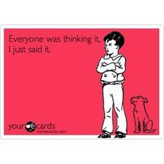 It's always me...