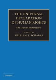 The universal declaration of human rights : the travaux préparatoires / edited by William A. Schabas
