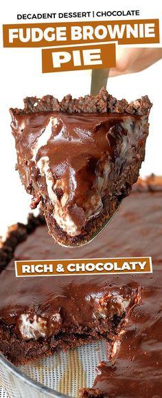 Chocolate Fudge Brownie Pie - Sugar Apron Cheesecake Desserts, Pie Dessert, Dessert Recipes, Cake Recipes, Fudge Brownie Pie, Chocolate Fudge Brownies, Easy No Bake Desserts, Just Desserts, Delicious Desserts